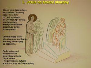 Stacja pierwsza - Jezus na śmierć skazany